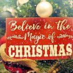 Christmas Saying Believe Magic